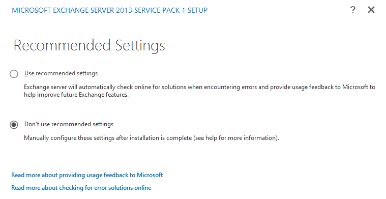 Don't Use Recommended Settings