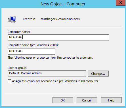 Pre Stage DAG Cluster Name Object (CNO) in Exchange 2013